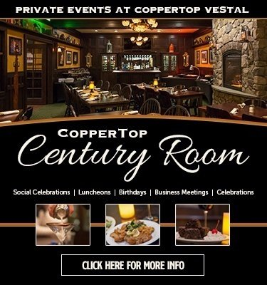 CopperTop Vestal - Century Room